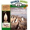 The Great Auk: The Extinctionof the Original Penguin