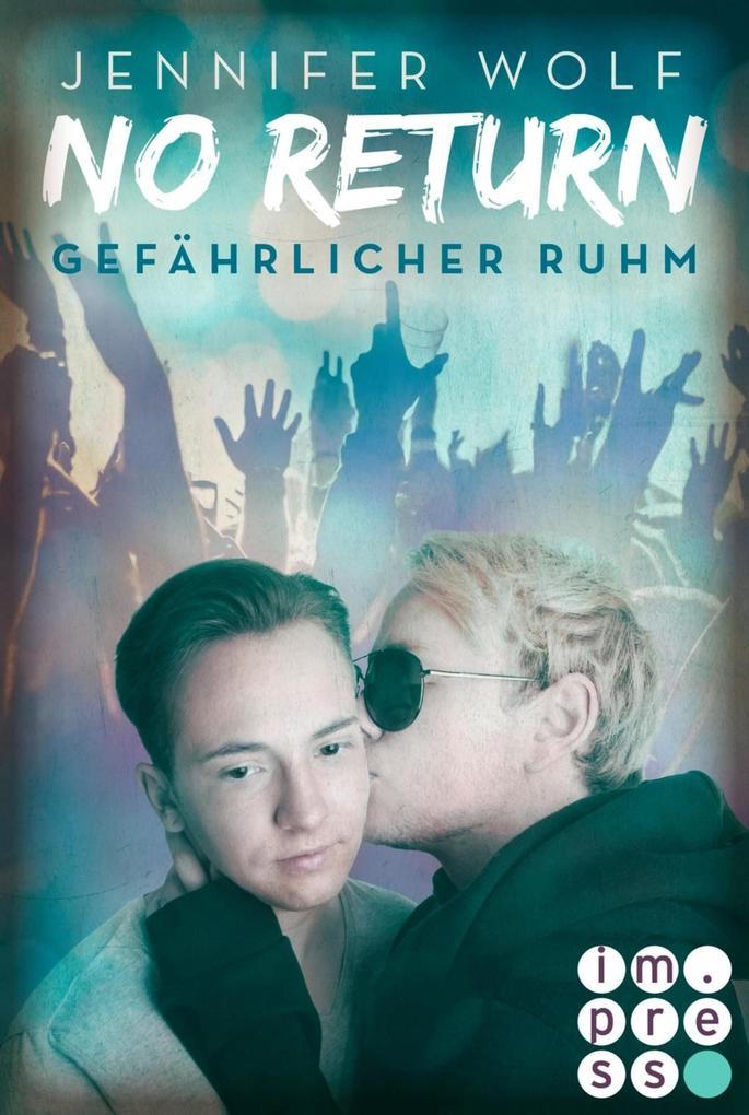 No Return 4: Gefährlicher Ruhm als eBook