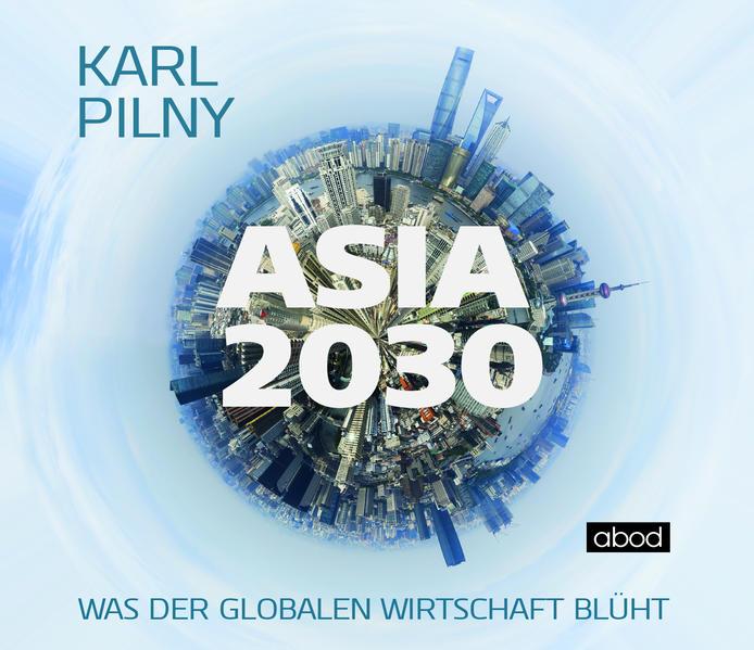 Asia 2030 als Hörbuch