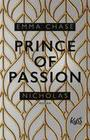 Prince of Passion - Nicholas
