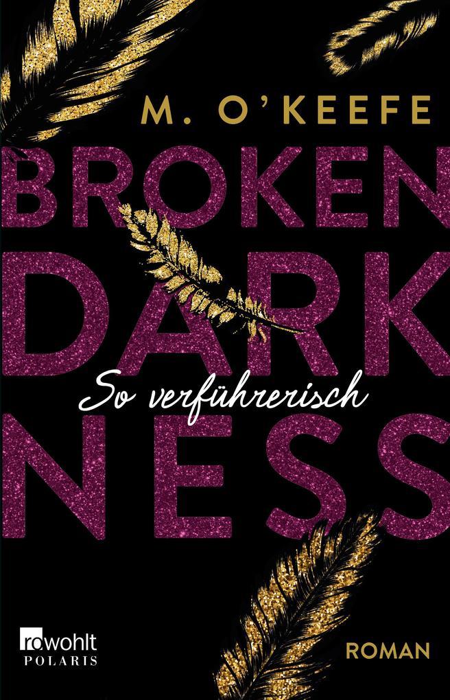 Broken Darkness. So verführerisch als Taschenbuch