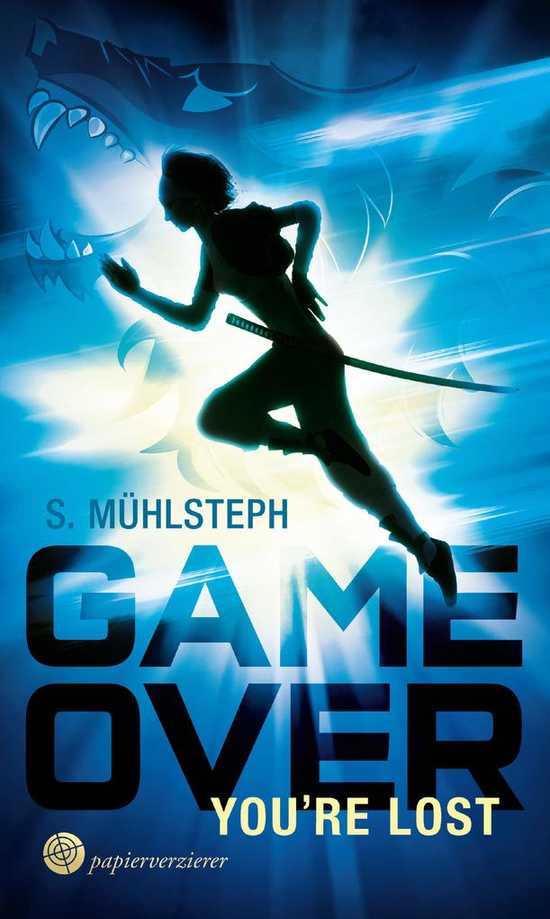 Game Over - You're Lost als eBook