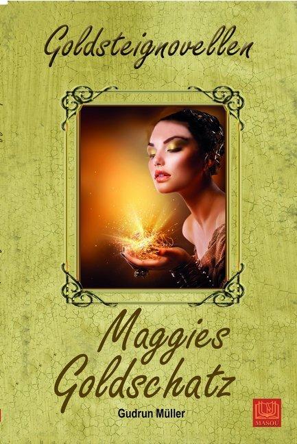 Maggies Goldschatz als Taschenbuch