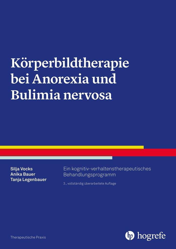 Körperbildtherapie bei Anorexia und Bulimia nervosa als eBook epub