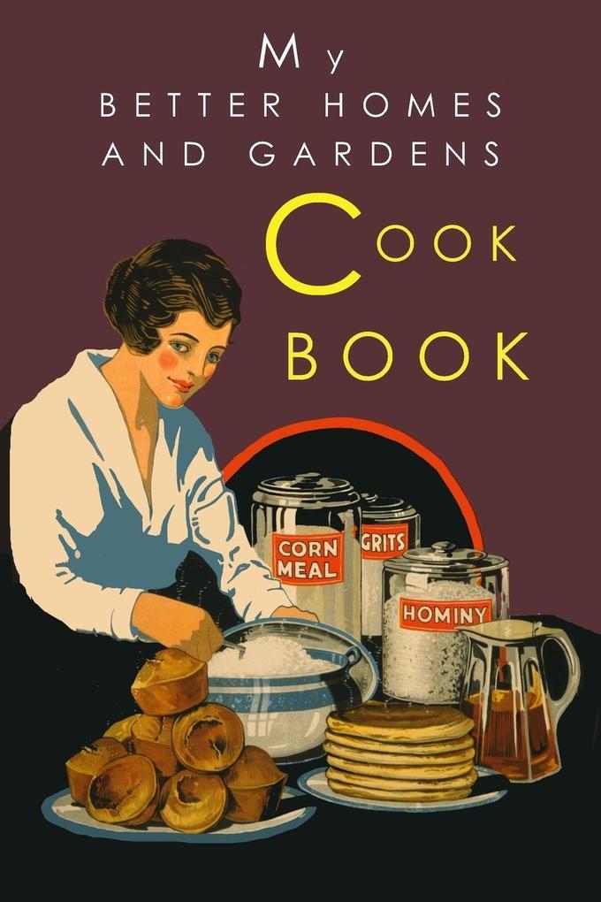 My Better Homes and Gardens Cook Book als Taschenbuch