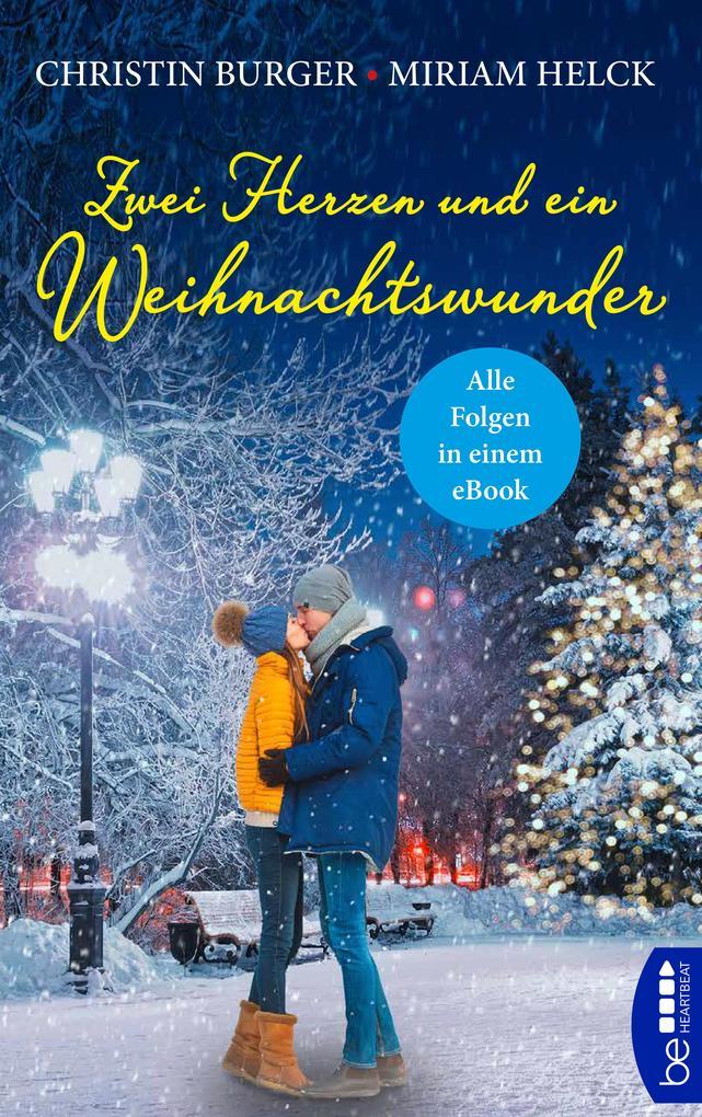 Zwei Herzen und ein Weihnachtswunder als eBook