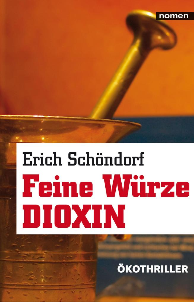 Feine Würze Dioxin als eBook