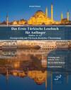 Das Erste Türkische Lesebuch für Anfänger