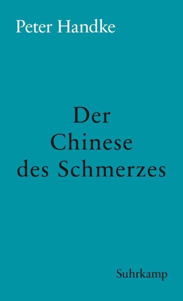 Der Chinese des Schmerzes als eBook