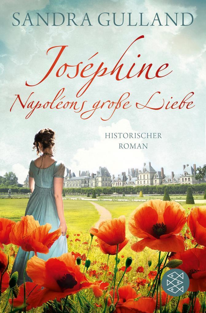 Joséphine - Napoléons große Liebe als Taschenbuch