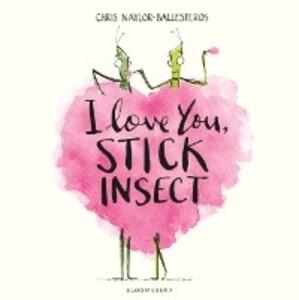 I Love You, Stick Insect als eBook