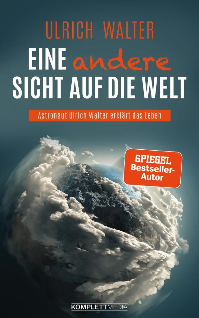 Eine andere Sicht auf die Welt! als eBook