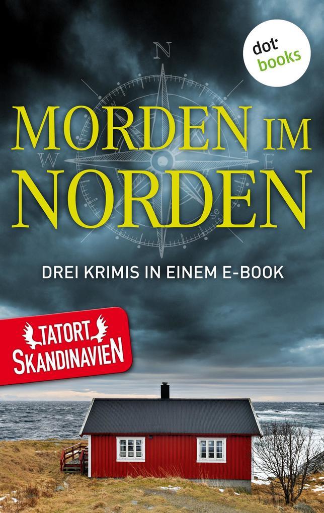Morden im Norden - Die Skandinavier als eBook