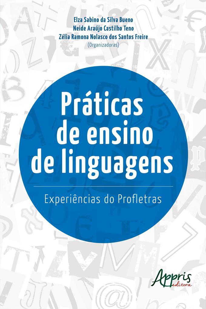 Práticas de Ensino de Linguagens: Experiências do Profletras