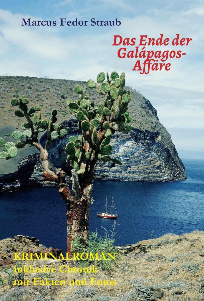 Das Ende der Galápagos-Affäre als eBook epub