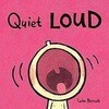Quiet Loud Board Book