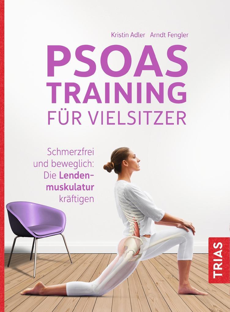 Psoas-Training für Vielsitzer als eBook
