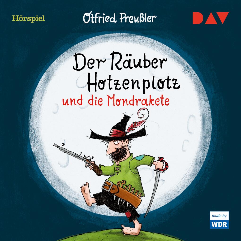 Der Räuber Hotzenplotz und die Mondrakete als Hörbuch Download
