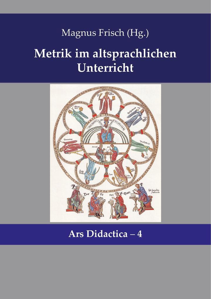 Metrik im altsprachlichen Unterricht als Buch