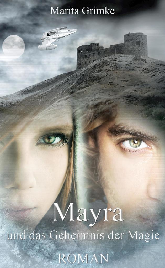 Mayra und das Geheimnis der Magie als eBook