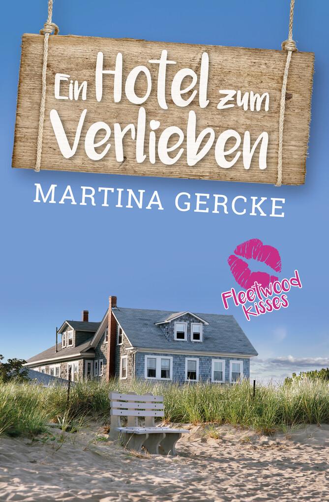 Ein Hotel zum Verlieben als eBook