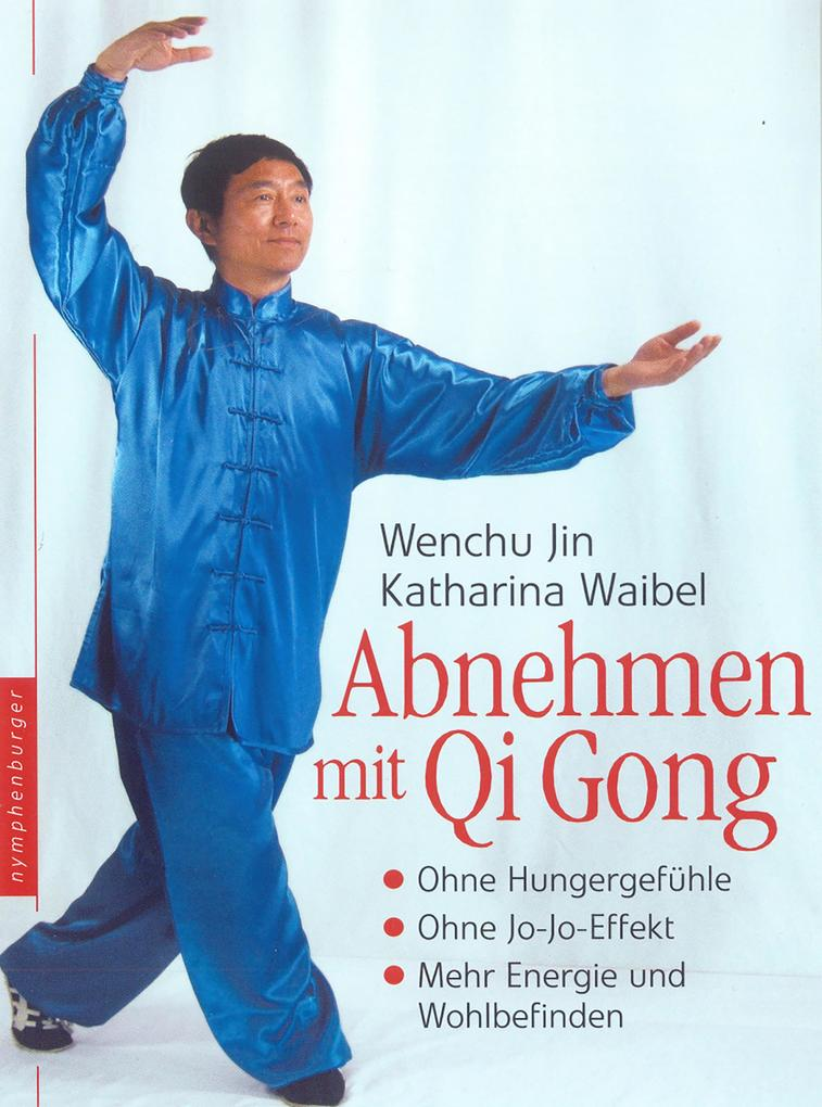 Abnehmen mit Qi Gong