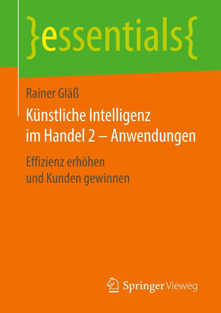 Künstliche Intelligenz im Handel 2 - Anwendungen als Buch