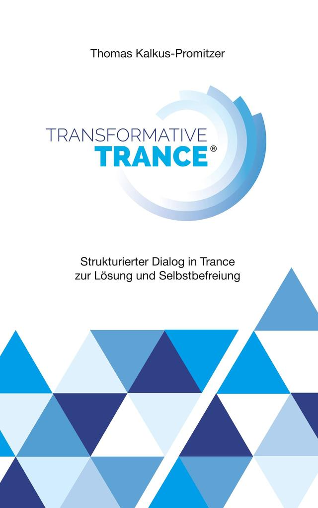 Transformative Trance® als Buch
