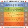 Deep Alpha Meditation: Gehirnwellen-Synchronisierung für Meditation und Heilung