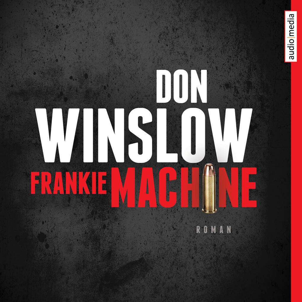 Frankie Machine als Hörbuch Download