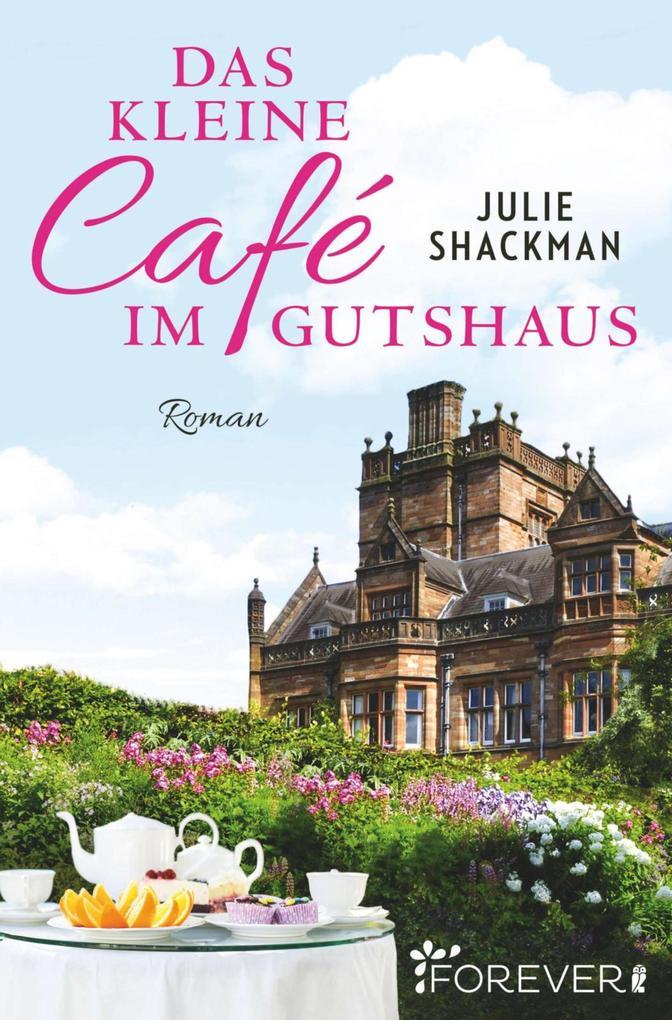 Das kleine Café im Gutshaus als eBook