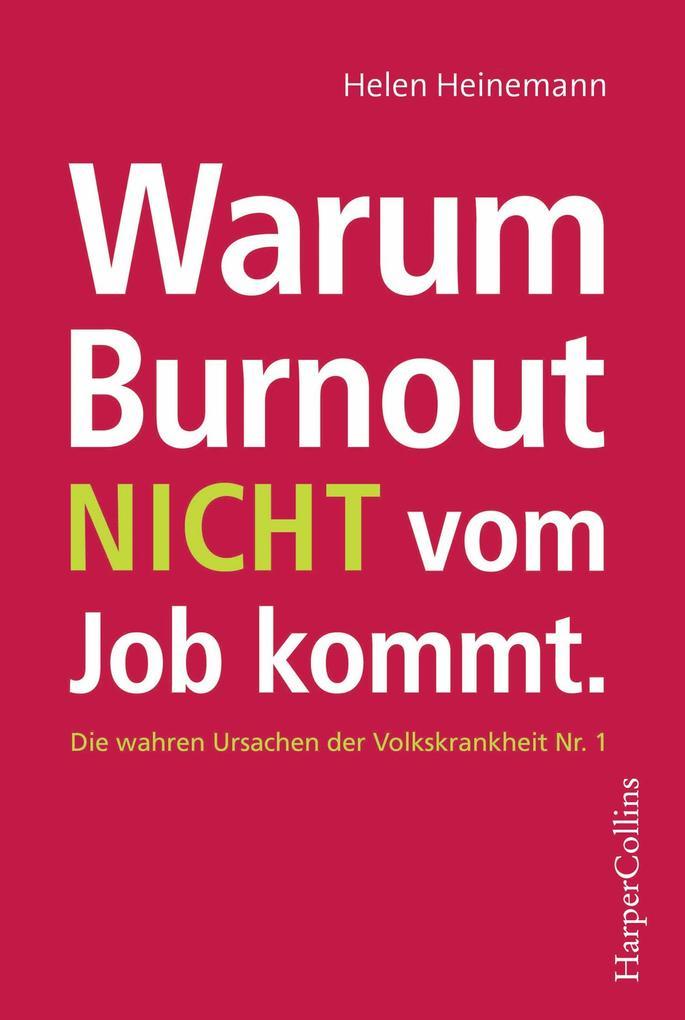 Warum Burnout nicht vom Job kommt als Taschenbuch