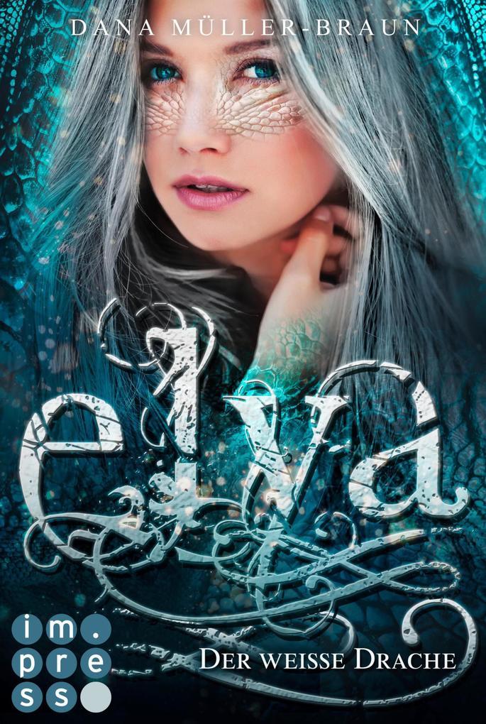 Elya 1: Der weiße Drache als eBook