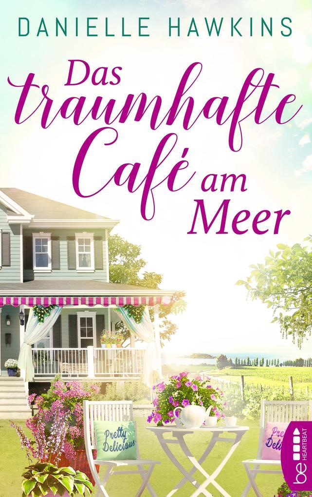 Das traumhafte Café am Meer als eBook
