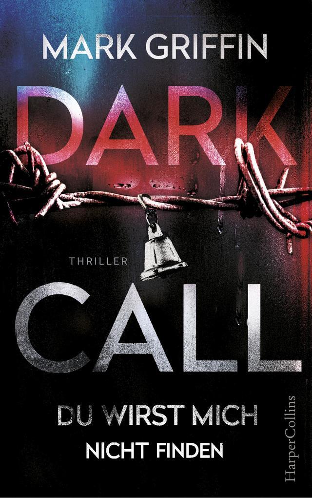 Dark Call - Du wirst mich nicht finden als eBook