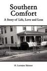 Southern Comfort: A Story of Life, Love and Loss