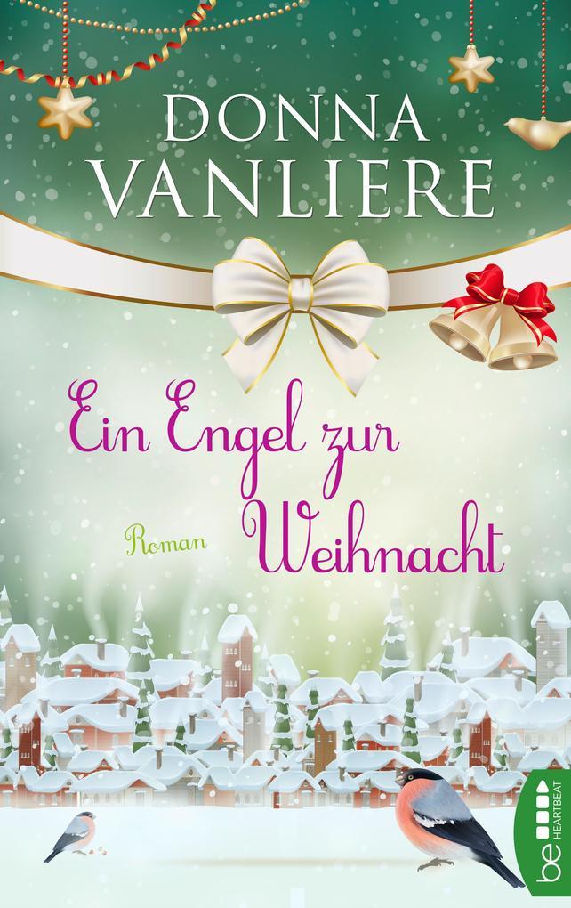 Ein Engel zur Weihnacht als eBook epub
