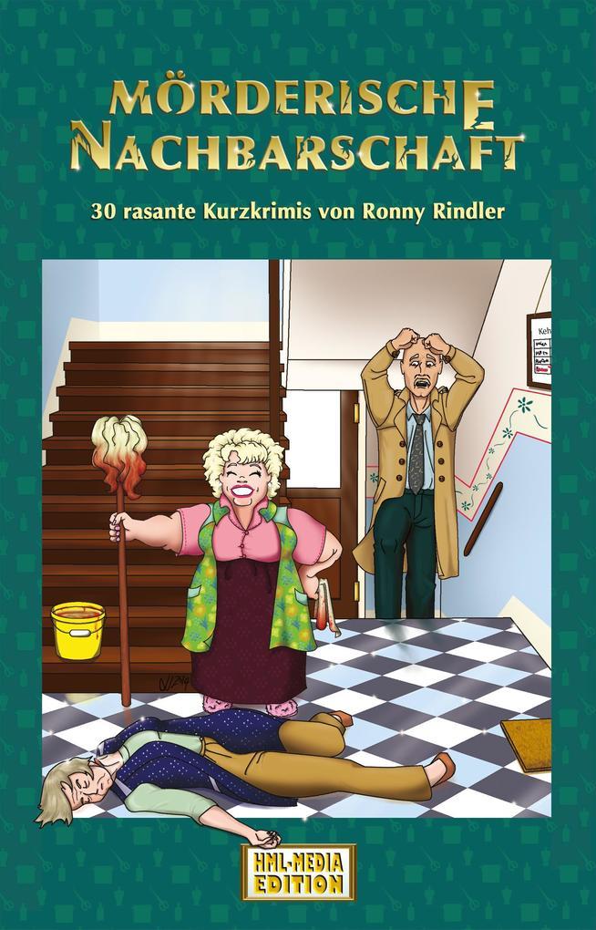 Mörderische Nachbarschaft als eBook
