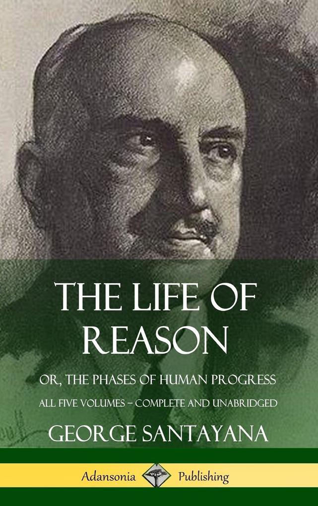 The Life of Reason als Buch (gebunden)