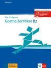 Mit Erfolg zu Goethe B2 neu. Testbuch
