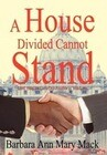 A House Divided Cannot Stand: Lord, Help Us Love One Another as You Love