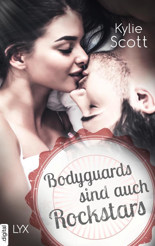 Bodyguards sind auch Rockstars als eBook