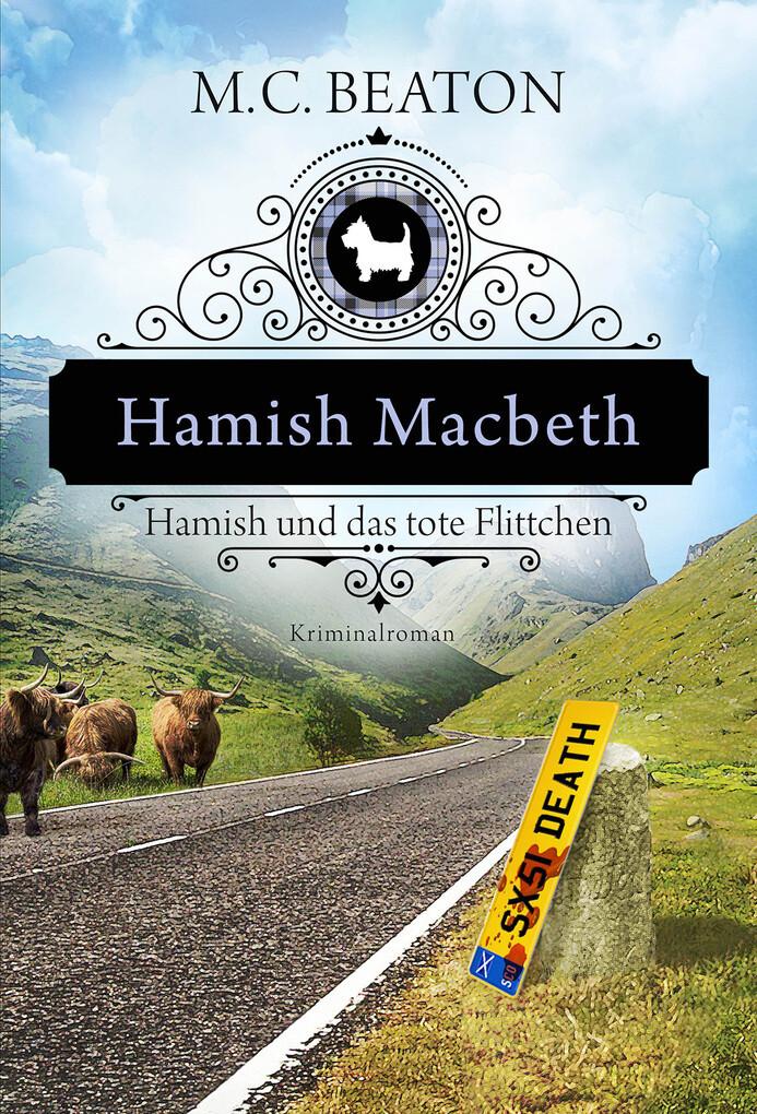 Hamish Macbeth und das tote Flittchen als eBook