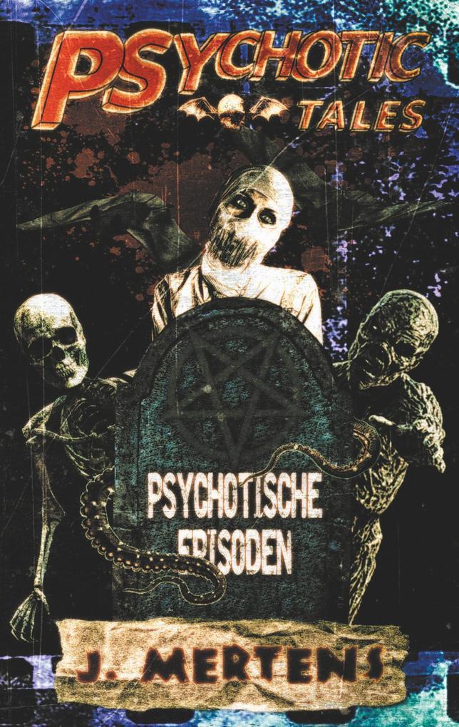 Psychotic Tales als Buch (gebunden)