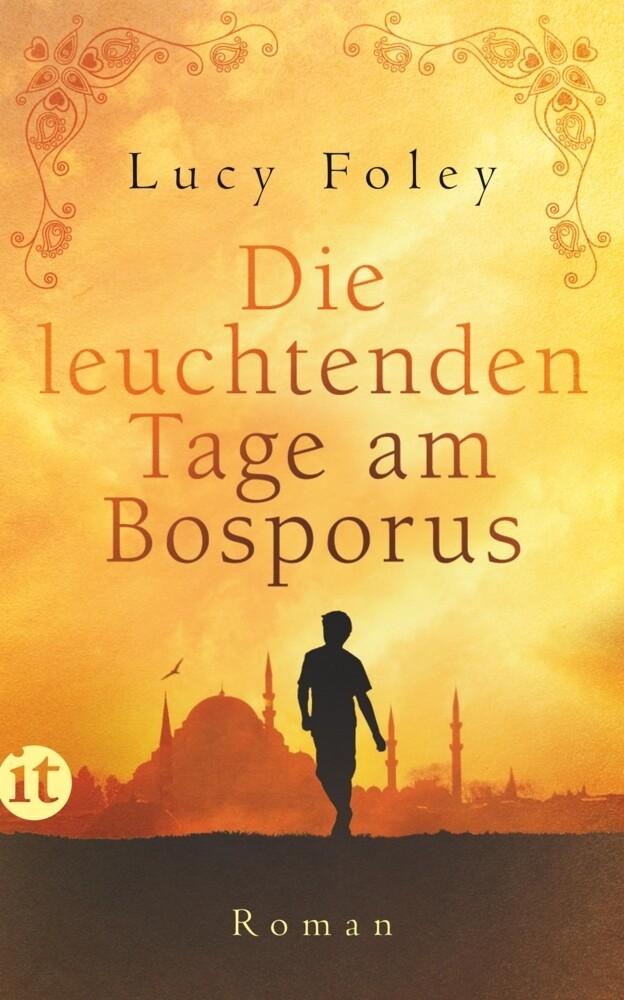 Die leuchtenden Tage am Bosporus als Buch