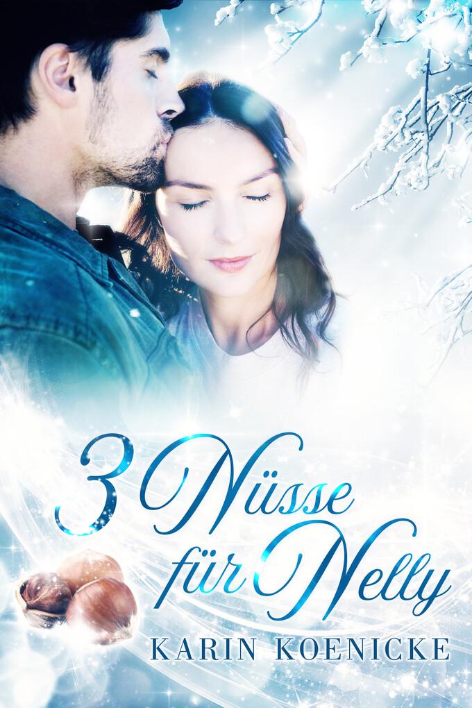 New York Cinderella: Drei Nüsse für Nelly als eBook