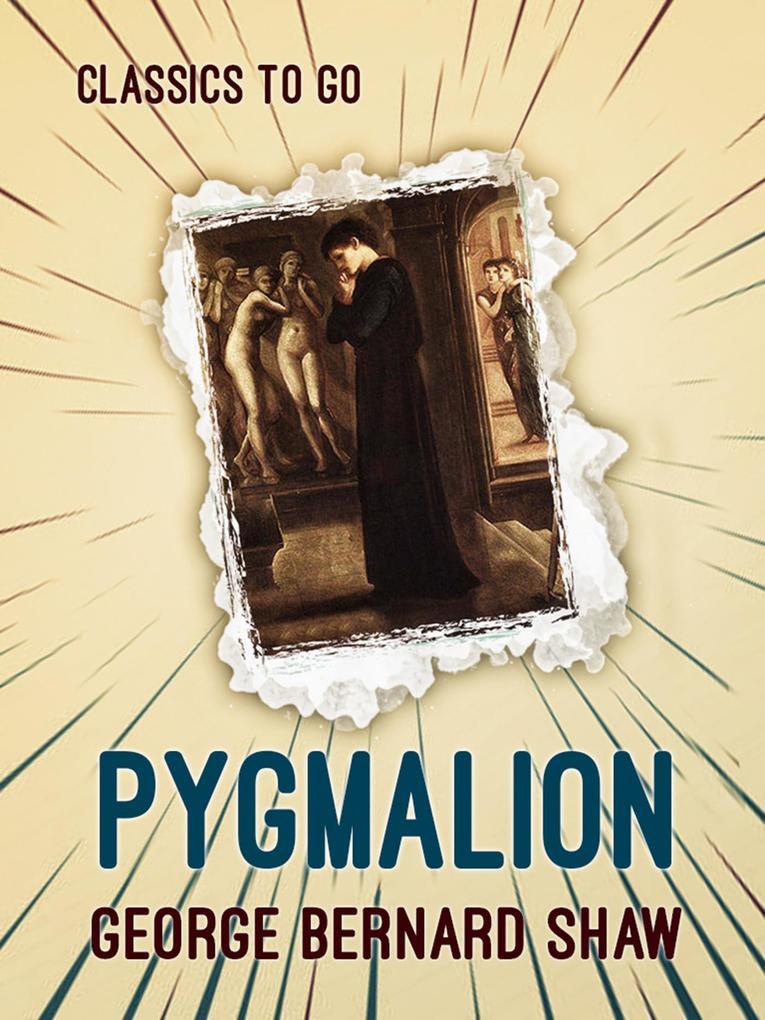 Pygmalion als eBook epub