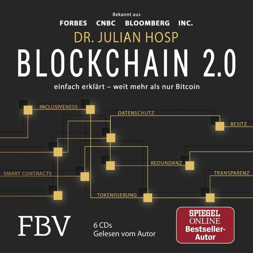 Blockchain 2.0 - einfach erklärt - mehr als nur Bitcoin als Hörbuch
