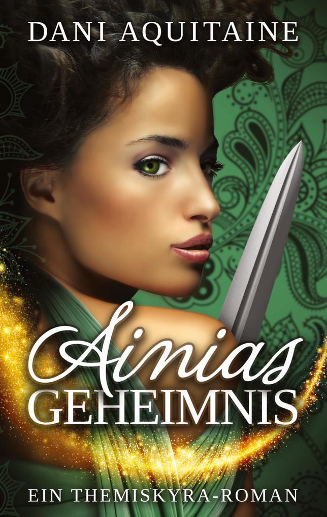Ainias Geheimnis als Buch