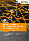 Praxishandbuch SAP-Geschäftspartner (Business Partner) - Funktionen und Integration in SAP S/4HANA